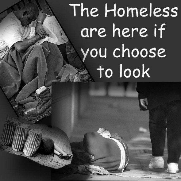 The Homeless Are Here If You Choose To Look Helping Those In Need